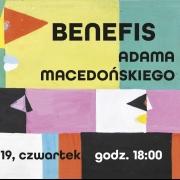 Benefis Adama Macedońskiego z okazji 70-lecia pracy twórczej w dn. 13 czerwca 2019 r.