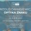 "Witold Damasiewicz, ""Optyka znaku"""